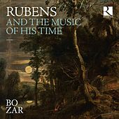 Rubens & the Music of His Time by Various Artists