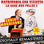 Matrimonio con Vizietto - La Cage aux folles 3 (Original Motion Picture Soundtrack) by Ennio Morricone