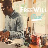 Play & Download Real by Free Will | Napster