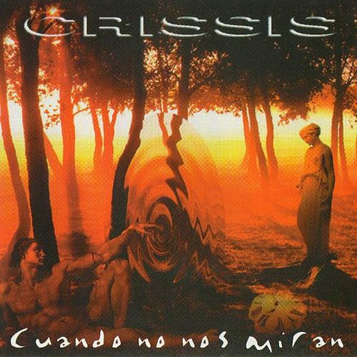 Play & Download Cuando No Nos Miran by Crisis | Napster