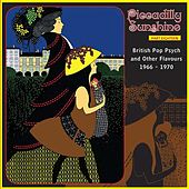 Piccadilly Sunshine, Part 18: British Pop Psych & Other Flavours, 1966 - 1970 by Various Artists