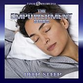 Play & Download The Empowerment Series: Deep Sleep by Mind Illumin8tion | Napster