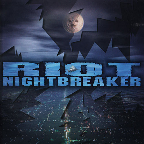 Play & Download Night Breaker by Riot | Napster