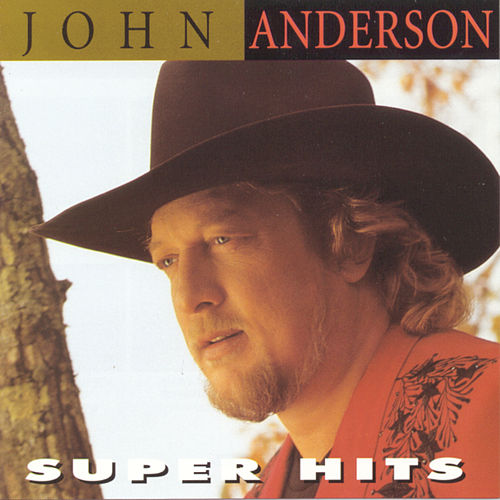 Super Hits by John Anderson