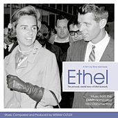 Play & Download Ethel: Original Score by Various Artists | Napster