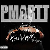 Touchdown (feat. Really Doe) by Pmartt