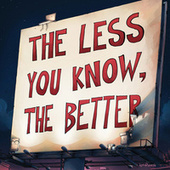 Play & Download The Less You Know, The Better by DJ Shadow | Napster