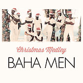 The Little Drummer Boy / Silver Bells Christmas Medley by Baha Men