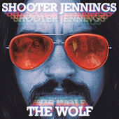 Play & Download The Wolf by Shooter Jennings | Napster
