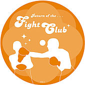 Play & Download Return of the Fight Club by Various Artists | Napster