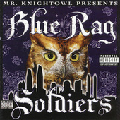 Play & Download Presents Blue Rag Soldiers by Knightowl | Napster