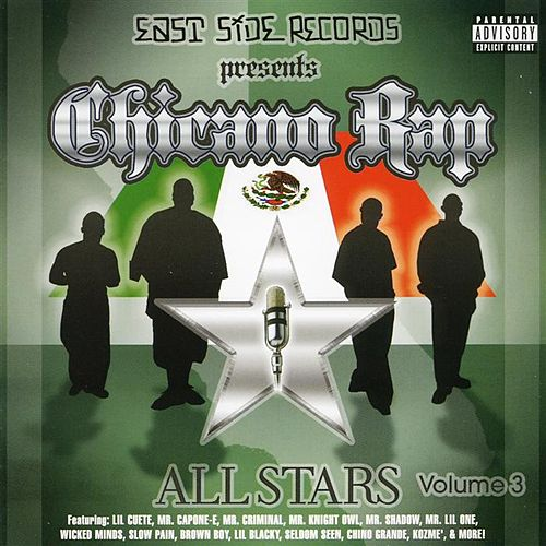 Play & Download Chicano Rap Allstars Vol. 3 by Various Artists | Napster