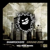 Ground Zero by The Shamrockers