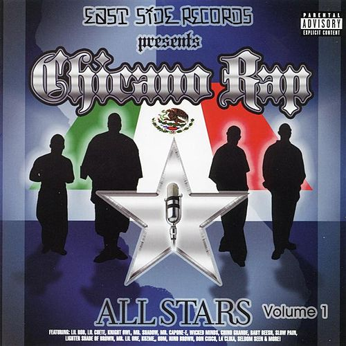 Play & Download Chicano Rap All Stars Vol. 1 by Various Artists | Napster