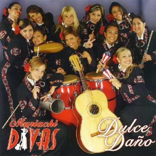 Play & Download Dulce Dano by Mariachi Divas | Napster