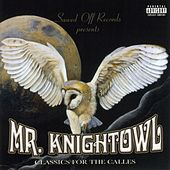 Play & Download Classics For The Calles by Knightowl | Napster