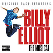 Billy Elliot: The Original Cast Recording by Original Cast of Billy Elliot