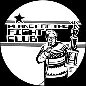 Play & Download Planet of the Fight Club by Various Artists | Napster