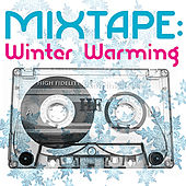 Play & Download Mixtape: Winter Warming by Various Artists | Napster
