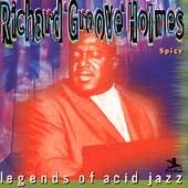 Play & Download Spicy by Richard Groove Holmes | Napster