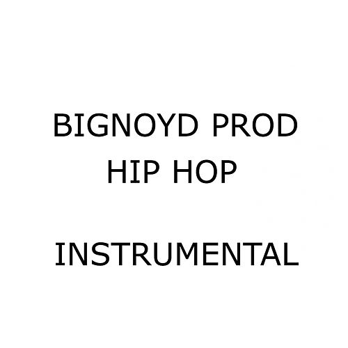Play & Download Big Noyd Hip Hop Instrumental, Vol. 1 by Big Noyd | Napster