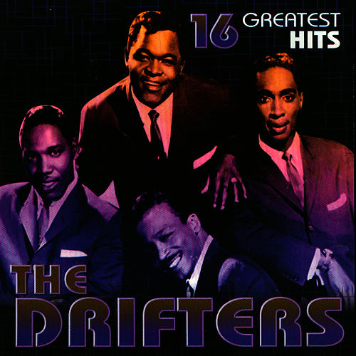 Play & Download 16 Greatest Hits by The Drifters | Napster