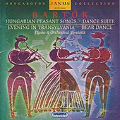 Bartók: Hungarian Peasant Songs, Dance Suite, Evening in Transylvania, Bear Dance by Various Artists