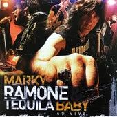 Marky Ramone & Tequila Baby - Ao Vivo by Marky Ramone