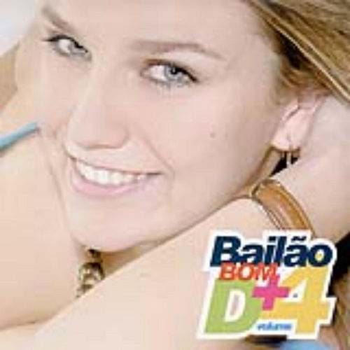 Bailão Bom D+ - Volume 4 by Various Artists
