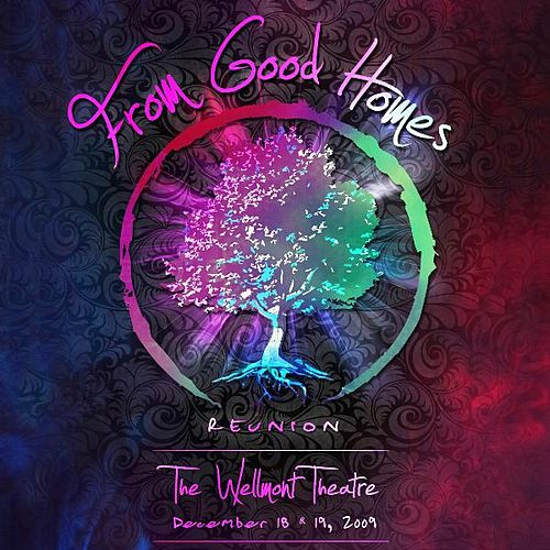 Reunion- the Live Recording by From Good Homes
