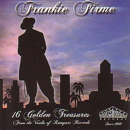 Play & Download Frankie Firme (16 Golden Treasures) by Various Artists | Napster