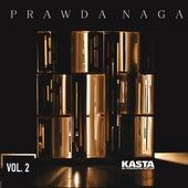 Prawda Naga, Vol. 2 by Kasta