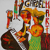 Play & Download Gardel Martini by Gardel Martini | Napster