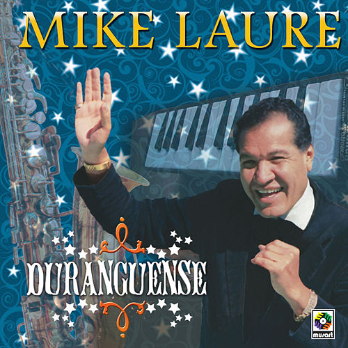 Play & Download Duranguense by Mike Laure | Napster