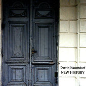 New History by Derrin Nauendorf