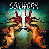 Play & Download Sworn To A Great Divide by Soilwork | Napster