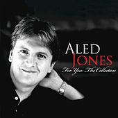 Play & Download For You: The Collection by Aled Jones | Napster