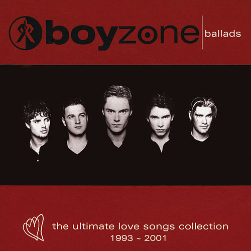 Play & Download The Love Songs Collection by Boyzone | Napster