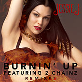 Play & Download Burnin' Up by Jessie J | Napster