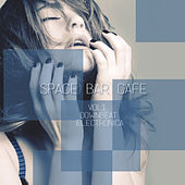 Play & Download Space Bar Cafe, Vol.1 - Downbeat, Electronica by Various Artists | Napster