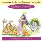 Anthologie De La Chanson Française - Les Chansons D'amour by Various Artists