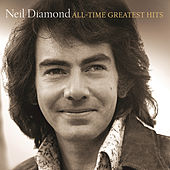 Play & Download All-Time Greatest Hits by Neil Diamond | Napster
