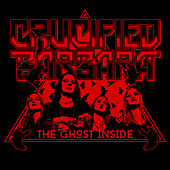 Play & Download The Ghost Inside by Crucified Barbara | Napster