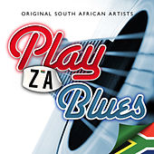 Play & Download Play ZA Blues by Various Artists | Napster