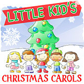 Little Kid's Christmas Carols by Various Artists