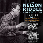 Play & Download The Nelson Riddle Collection 1941-62, Vol. 2 by Various Artists | Napster