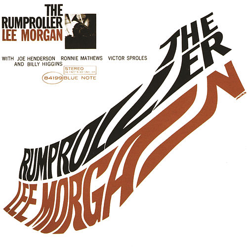 Play & Download The Rumproller by Lee Morgan | Napster