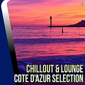 Play & Download Chillout & Lounge - Cote d'Azur Selection - EP by Various Artists | Napster