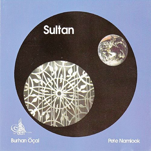 Play & Download Sultan by Burhan Ocal | Napster