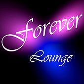 Play & Download Forever by Lounge | Napster